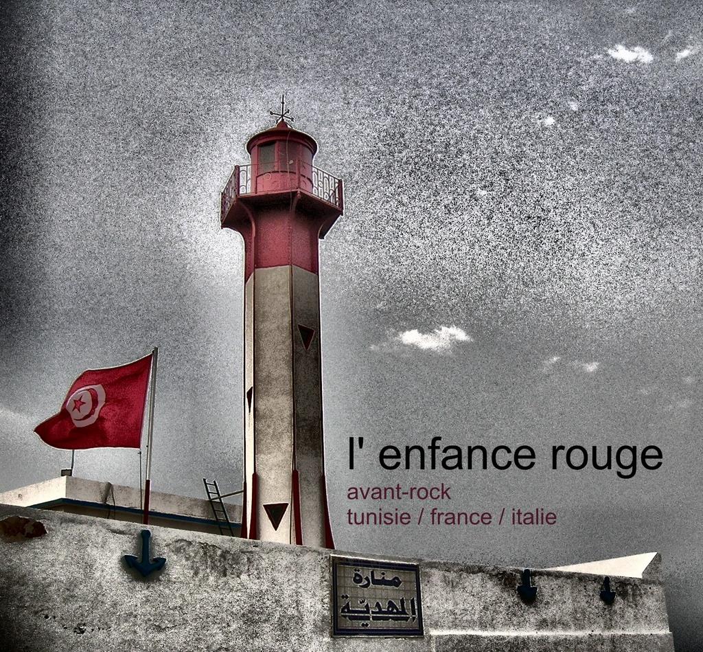 L'Enfance Rouge & At-Tufûla Ai-Hamra(I/F/TUN)